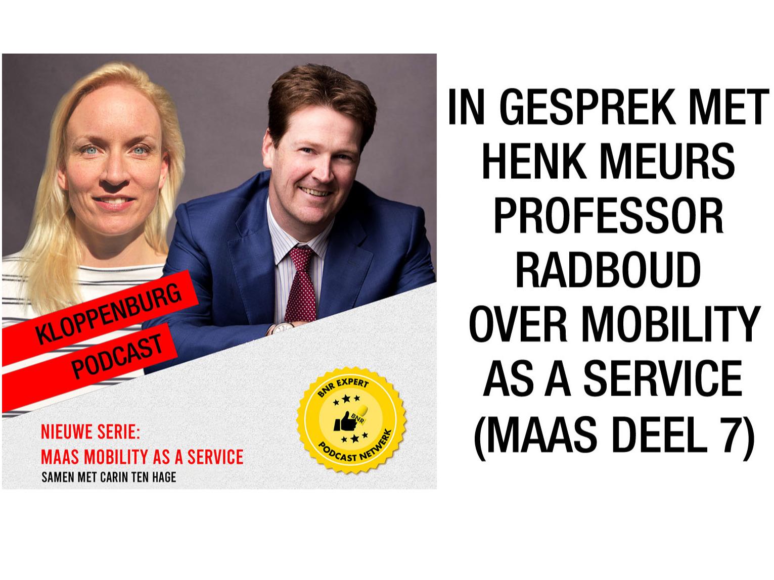 In gesprek met met Henk Meurs, professor Radboud Universiteit, over de potentie van MaaS (deel-7)