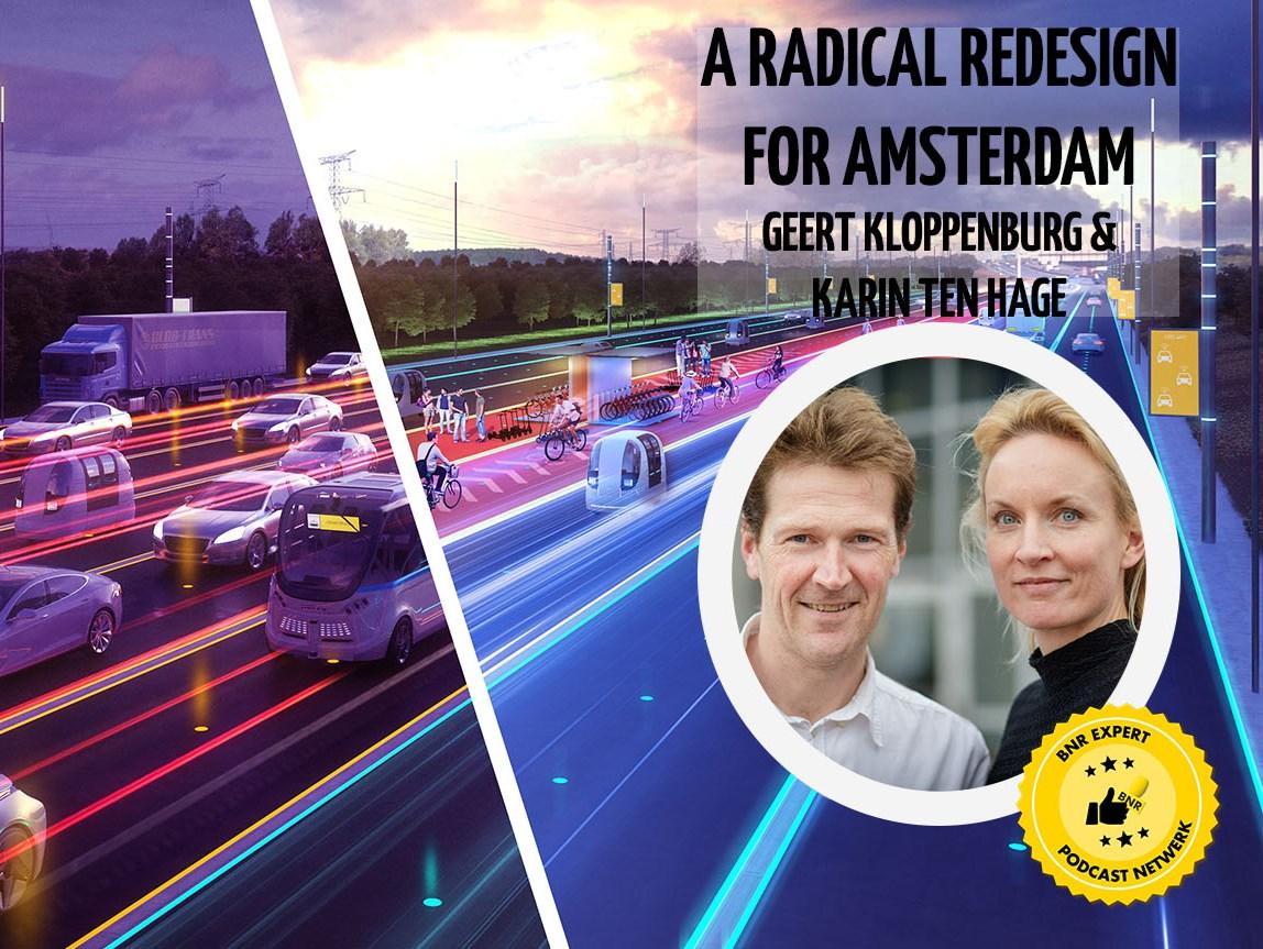Geert Kloppenburg & Carin ten Hage bespreken het radicale herontwerp van Amsterdam