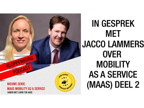 In gesprek met ondernemer Jacco Lammers over MaaS (MaaS, deel 2)