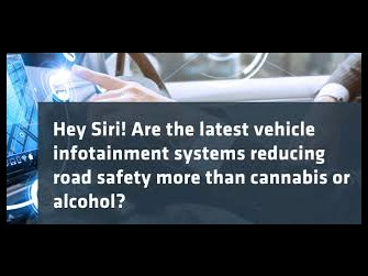 Are the latest vehicle infotainment systems reducing road safety more than cannabis or alcohol?