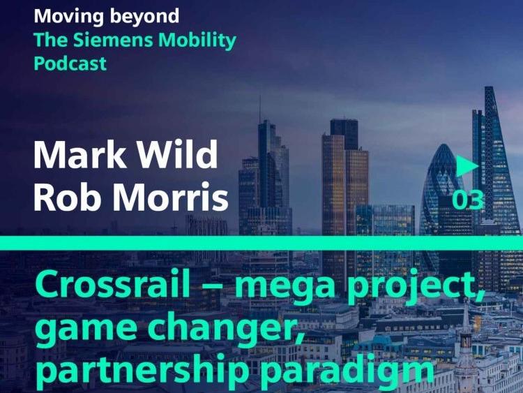 Crossrail - mega project, game changer, partnership paradigm